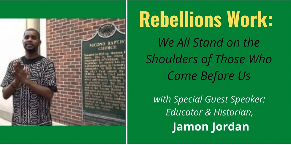 Rebellions Work: We All Stand on the Shoulders of Those Who Came Before Us