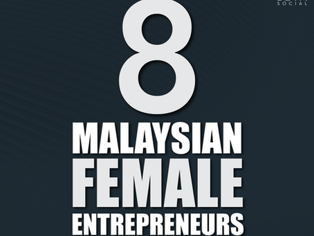 8 Malaysian Female Entrepreneurs You Should Know Who