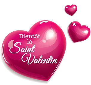 St-Valentin bientôt...