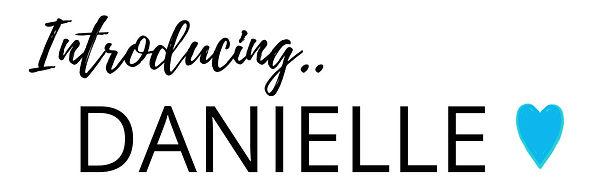 Introducing_Danielle.jpg