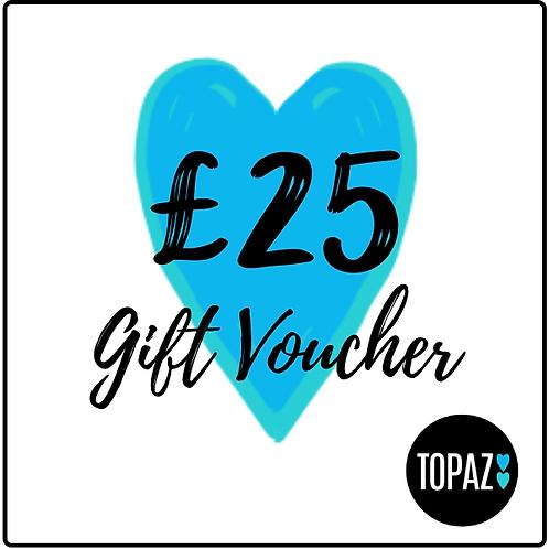 £25 Topaz Gift Voucher