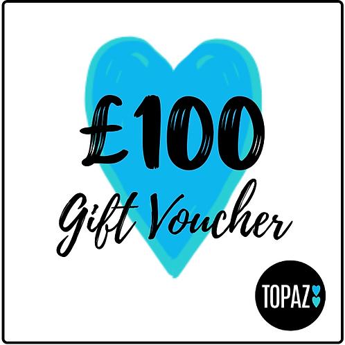 £100 Topaz Gift Voucher