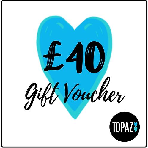 £40 Topaz Gift Voucher