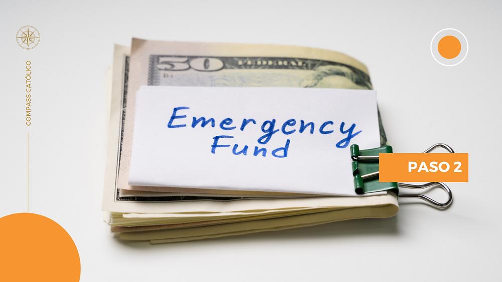 Paso 2 - Fondo de Emergencia