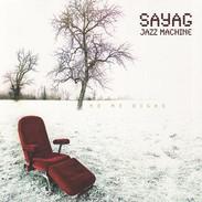 Sayag Jazz Machine - No me Digas