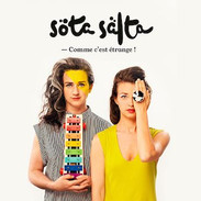 Sota Salta - Comme c'est étrange