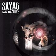 Sayag Jazz Machine - Anacrhomixexp