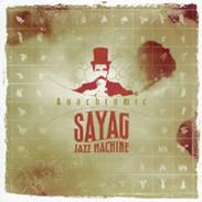 Sayag Jazz Machine - Anachromic
