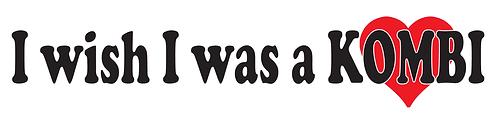 I WISH I WAS A KOMBI  Sticker