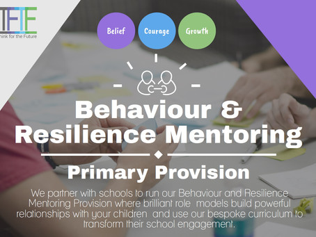 Think for the Future's KS2 Behaviour and Resilience Mentoring Provision