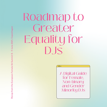 Roadmap to Greater Equality for DJs.png
