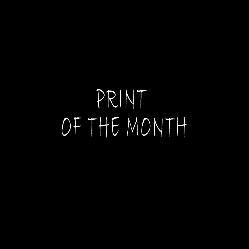 Print of the Month.jpg