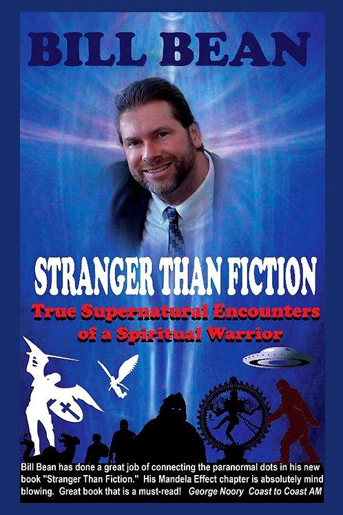 Stranger Than Fiction: True Supernatural Encounters Of A Spiritual Warrior Paper