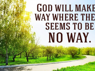 God Will Make a Way Where There Seems to Be No Way By Debbie McDaniel