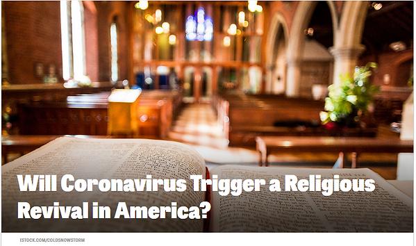 will coronavirus trigger a religious rev