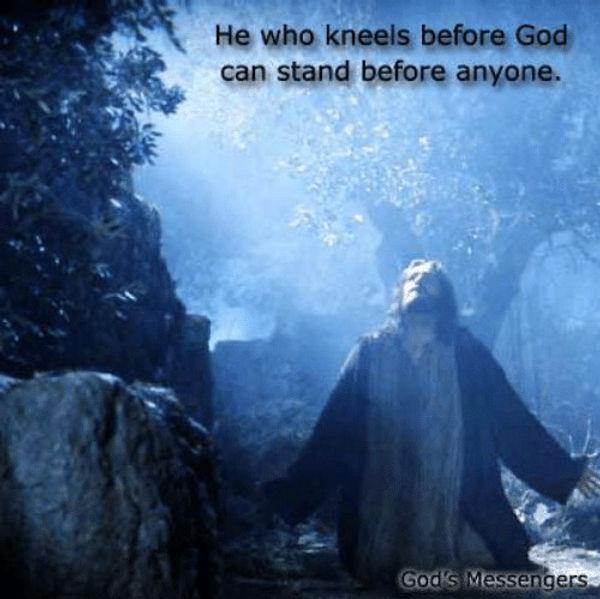 he-who-kneels-before-god-can-stand-before-anyone-gods-11882158_edited.jpg