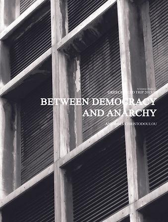 Between Democracy and Anarchy