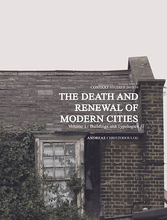 The Death And Renewal of Modern Cities