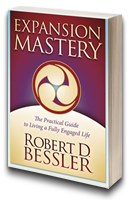 Expansion Mastery: The Practical Guide to Living a Fully Engaged Life