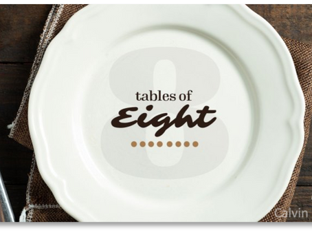 Introducing Tables of Eight: A New Opportunity for Fellowship