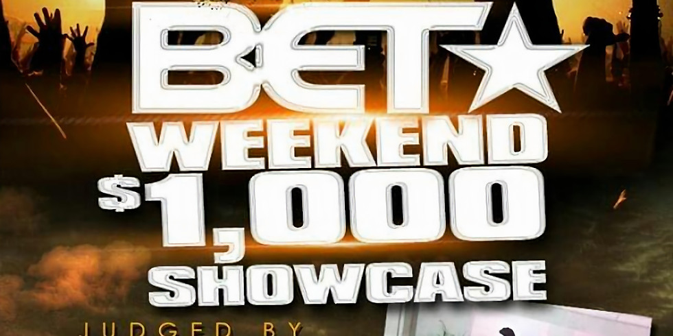 Bet Weekend $1,000.00 Showcase