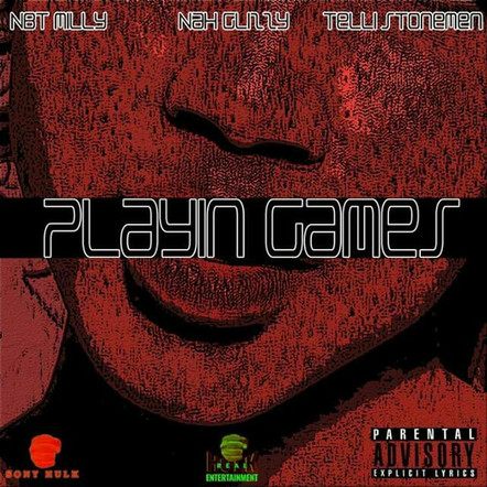 Playing Games ft. Telli Stonemen & Nah Glizzy