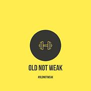 old not weak.png