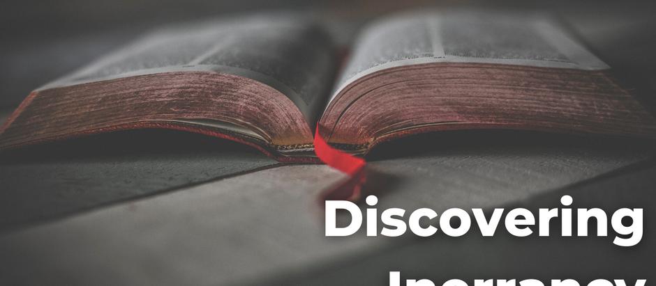 Discovering Inerrancy