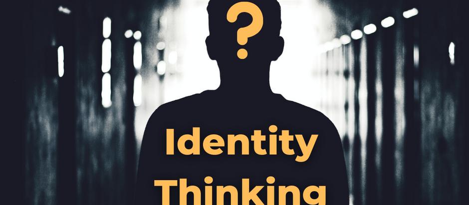 Identity Thinking