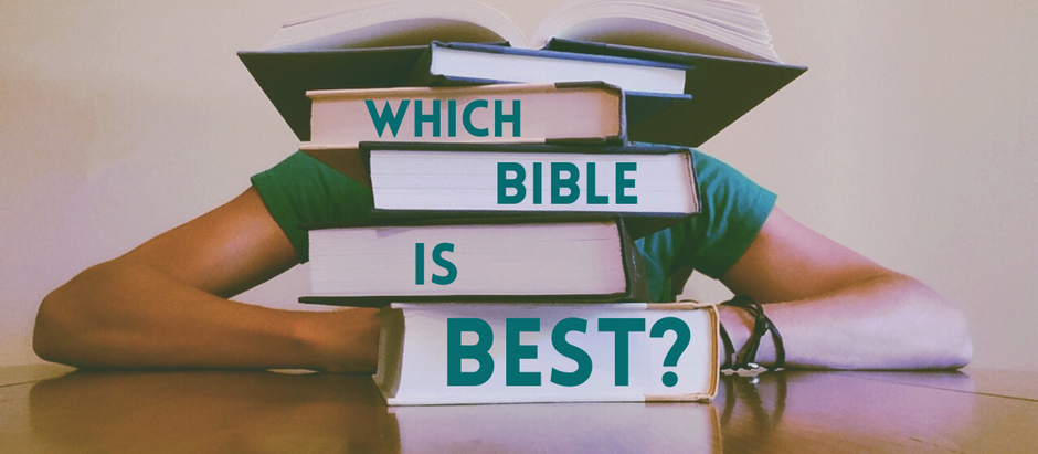 Which Bible is Best?