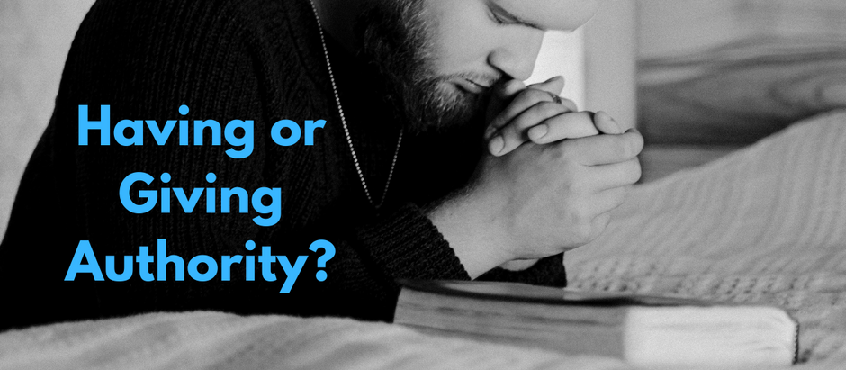 Having or Giving Authority?