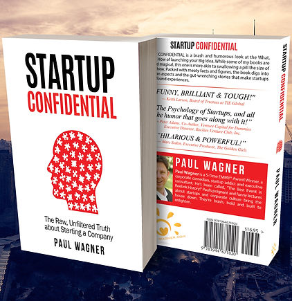 Startup Confidental by Paul Wagner - The Raw, Unfiltered Truth About Starting a Company