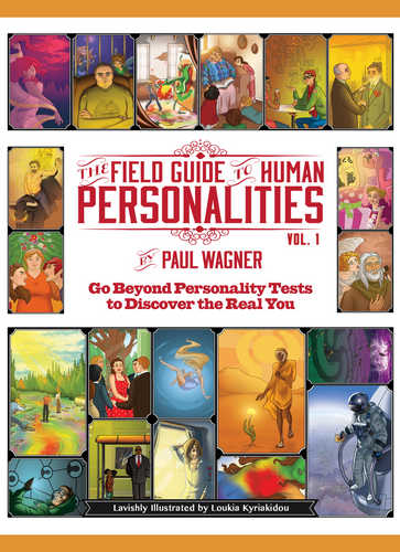 The Field Guide to Human Personalities: Discover the Real You | Paul Wagner