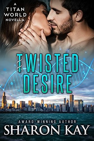 Twisted Desire by Sharon Kay