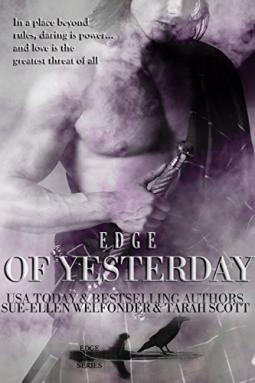 Edge of Yesterday by Sue-Ellen Welfonder and Tarah Scott