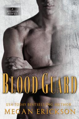 Blood Guard by Megan Erickson