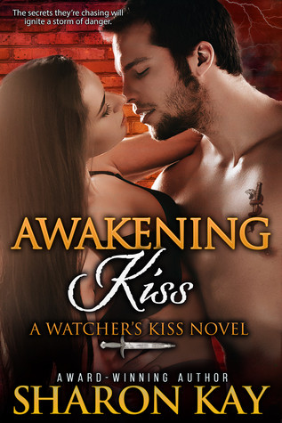 Awakening Kiss by Sharon Kay