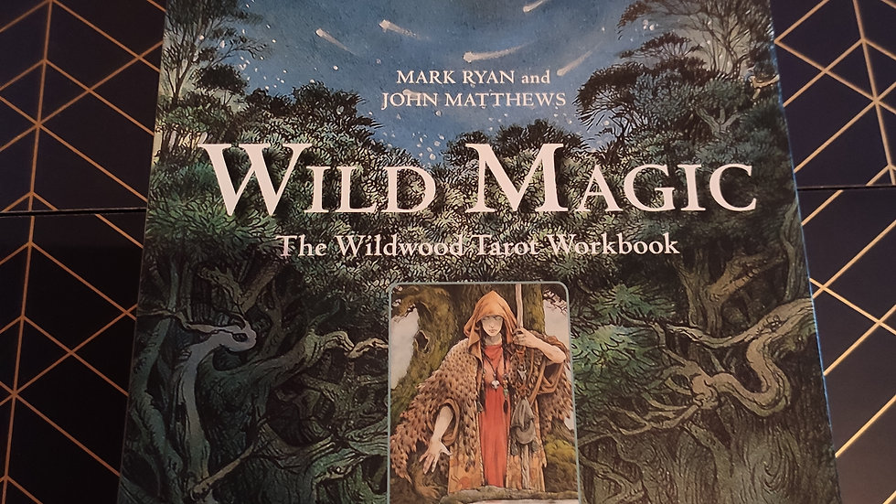 Wild Magic, Wildwood Tarot Workbook