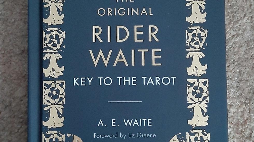 The Original Rider Waite Key to the Tarot, A.E.Waite