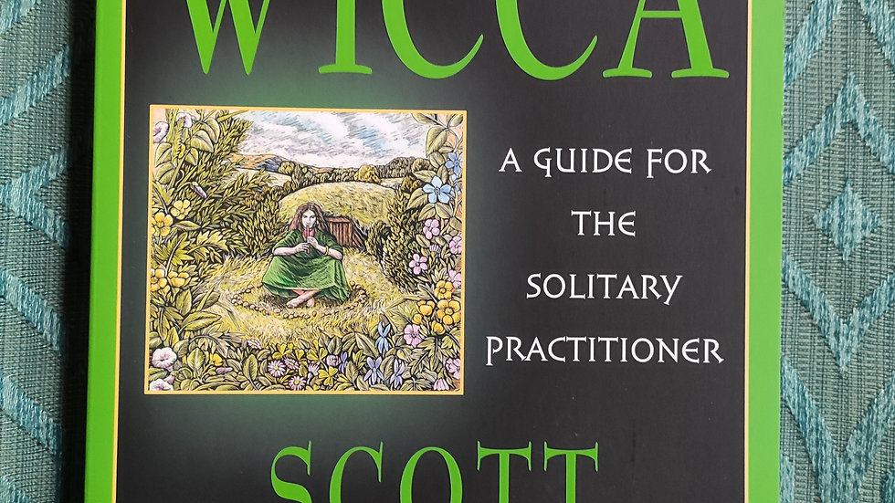 Wicca, a guide for the solitary practitioner.