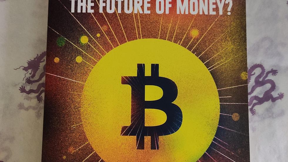 Bitcoin. the future of money?