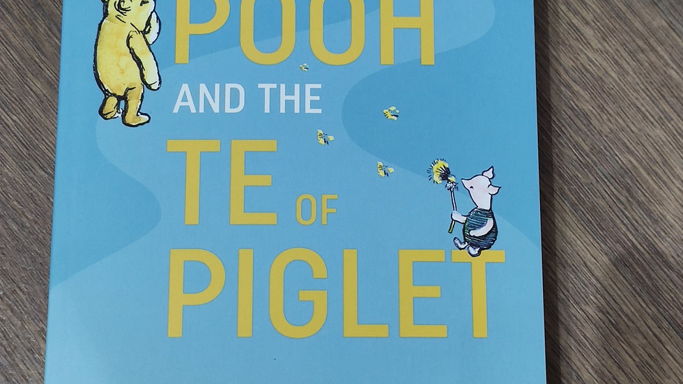 Tao of Pooh and the Te of Piglet
