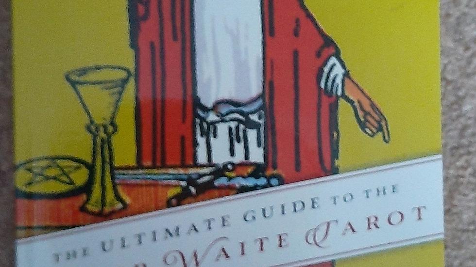 The Ultimate Guide to the Rider Waite Tarot, Johannesburg Fiebig & Evelin Burge