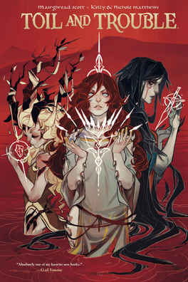 TOIL AND TROUBLE  Written by: Mairghread Scott Illustrated by: Kelly and Nichole Matthews Published: Sep 20th, 2016 by Boom! Studios  Something wicked this way comes.  The three fates—Riata, Cait, and Smertae—have always been guiding and protecting Scotland unseen, indirectly controlling the line of kings according to the old religion. When there is a disagreement between the weird sisters, Riata and Smertae will use men as pawns, and Smertae will direct Macbeth to a crown he was never meant to have.