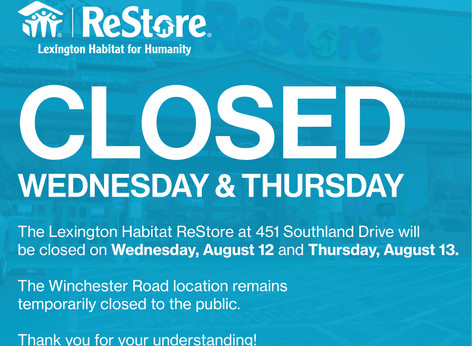 ReStore Closed Wednesday, August 12
