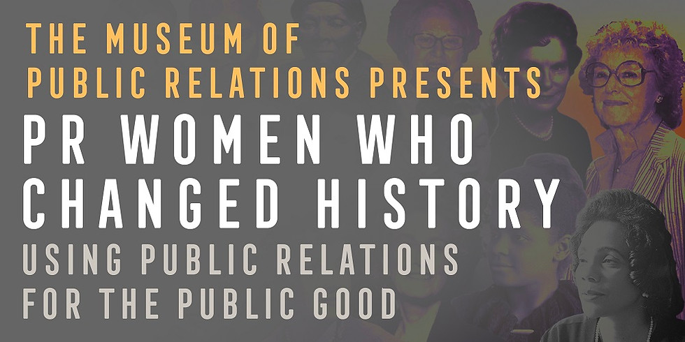 PR Women Who Changed History: Using Public Relations for the Public Good