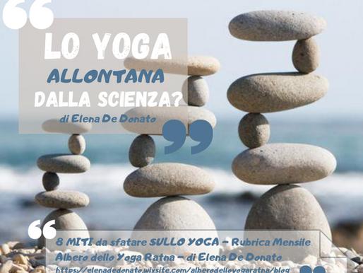 """Chi lo dice che... """"Lo yoga allontana dalla scienza?"""""""