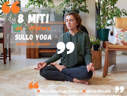 """Rubrica mensile """"Lo Yoga è..."""": 8 miti da sfatare sullo yoga"""""""