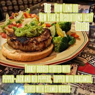 """The """"How Long Do New Year's Resolutions Last?"""" Burger"""
