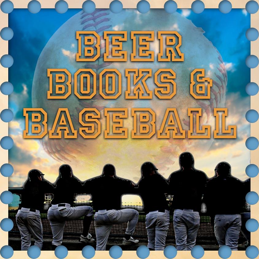 Beer, Books & Baseball